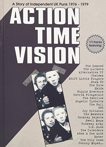 アクション・タイム・ヴィジョン:ストーリー・オブ・UKインディペンデント・パンク1976-1979の詳細を見る