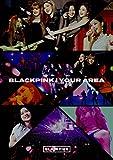 【早期購入特典あり】BLACKPINK IN YOUR AREA(初回生産限定盤)(ポストカード付/2Lサイズ)