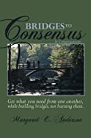 Bridges to Consensus: In Congregations