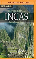 Breve historia de los incas/ Brief History of the Incas