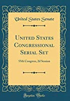 United States Congressional Serial Set: 55th Congress, 2D Session (Classic Reprint)