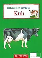 Naturwissen kompakt: Kuh