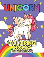 Unicorn Coloring Book for Kids Ages 4-8: Cool Gifts Idea for Mom Dad in Childrens Birthday