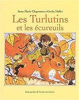 Les turlutins et les ecureuils