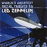 最強トリビュート アルバム WORLD'S GREATEST METAL TRIBUTE TO LED ZEPPELIN