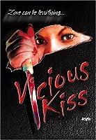 Vicious Kiss