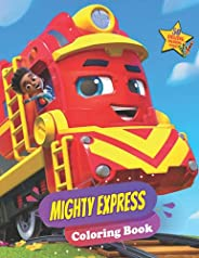 Mighty Express Coloring Book: High Quality Coloring Book For All Fan Of Mighty Express