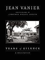 Tears of Silence: A Meditation