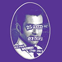 GOD SAVE THE KING. 25 YEARS OF EL VEZ
