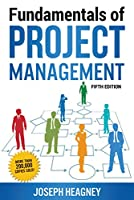 FUNDAMENTALS OF PROJECT MANAGEMENT [Paperback] Heagney, Joseph