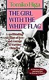 白旗の少女―The girl with the white flag