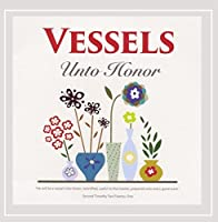Vessels Unto Honor