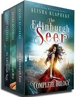 The Edinburgh Seer Complete Trilogy: A Scottish Fantasy by [Klapheke, Alisha]