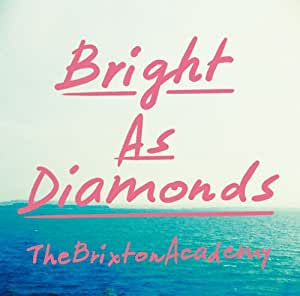 Bright As Diamonds