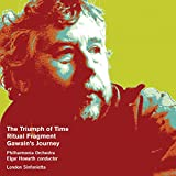 Birtwistle: The Triumph of Time, Ritual Fragment & Gawain's Journey