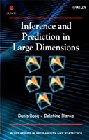 Inference and Prediction in Large Dimensions (Wiley Series in Probability and Statistics)