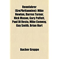 Rennfahrer (Grossbritannien): Mike Newton, Darren Turner, Nick Mason, Gary Paffett, Paul Di Resta, Mike Conway, Guy Smith, Brian Hart