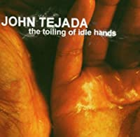 Toiling Of Idel Hands