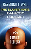 The Slaver Wars: Galactic Conflict (English Edition) 画像