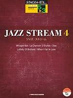 STAGEA・EL ジャズ 5~3級 JAZZ STREAM(ジャズ・ストリーム)4