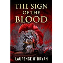 The Sign of The Blood (A Dangerous Emperor Book 1)