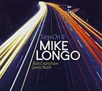 Step on It by Mike Longo (2013-05-03)