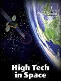 High Tech in Space