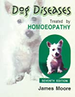 Dog Diseases Treated by Homoeopathy