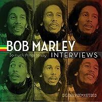 Bob Marley Interviews: So Much