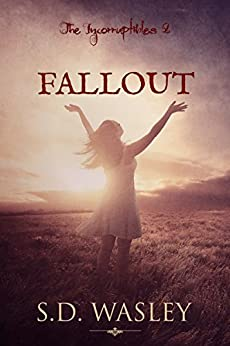 Fallout (The Incorruptibles Book 2) by [Wasley, S.D.]