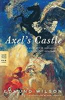 Axel's Castle: A Study of Imaginative Literature of 1870-1930 (FSG Classics)