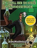 Code- und Verschluesselungsbuch (Dr. Jekyll und Mr. Hyde's Geheimcodebuch): Hilf Dr. Jekyll, das Gegenmittel zu finden. Loese mit Hilfe der mitgelieferten Karte die kryptischen Hinweise, ueberwinde zahlreiche Hindernisse und finde das Gegenmittel.
