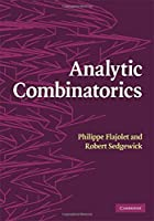 Analytic Combinatorics by Philippe Flajolet Robert Sedgewick(2009-01-19)