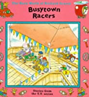 "Busytown Racers (""Busy World of Richard Scarry"" S.)"