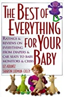 The Best of Everything for Your Baby