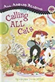 Calling All Cats (All Aboard Reading, Level 1)
