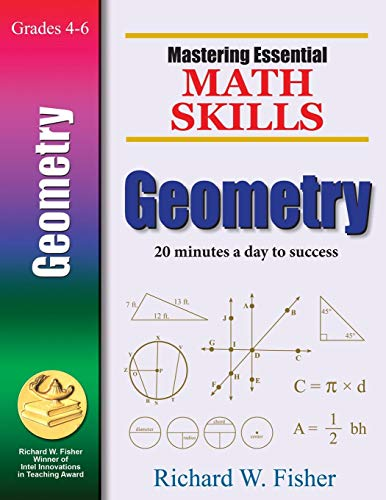Download Geometry: 20 Minutes a Day to Success (Mastering Essential Math Skills) 0966621174