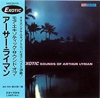 More Exotic Sounds Of Arthur Lyman