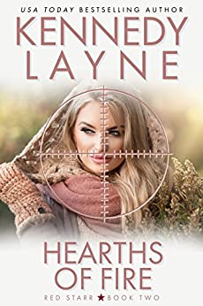 Hearths of Fire (Red Starr, Book Two) by [Layne, Kennedy]