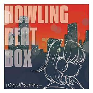 HOWLING BEAT BOX