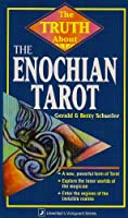 The Truth About the Enochian Tarot (Truth About Series)