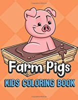 Farm Pigs Kids Coloring Book: Pig Color Book for Children of All Ages. Orange Diamond Design with Black White Pages for Mindfulness and Relaxation