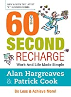 60 Second Recharge: Work and Life Made Simple [並行輸入品]