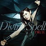 TVアニメ『レガリア The Three Sacred Stars』OP主題歌「Divine Spell」