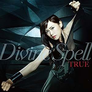TVアニメ『レガリア The Three Sacred Stars』OP主題歌「Divine Spell」 [CD]