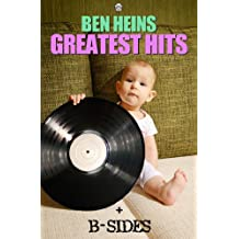 Ben Heins Greatest Hits and B-Sides