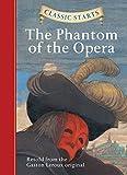 The Phantom of the Opera (Classic Starts)