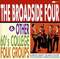 ザ・ブロードサイド・フォー&60's カレッジ・フォーク・コレクション