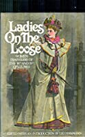 Ladies on the Loose: Women Travellers of the 18th and 19th Centuries