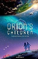 Orion's Children (The Books Of Revelation)